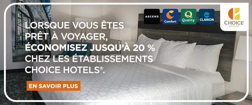 CHOICE HOTELS CANADA; Pour obtenir des tarifs reduits au Canada ou aux Etats-Unis; RESERVEZ MAINTENANT.
